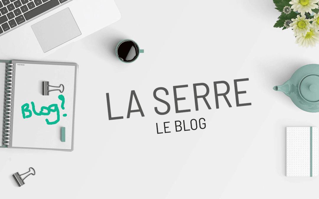 Ouverture du blog de La Serre le vendredi 1er mai 2020