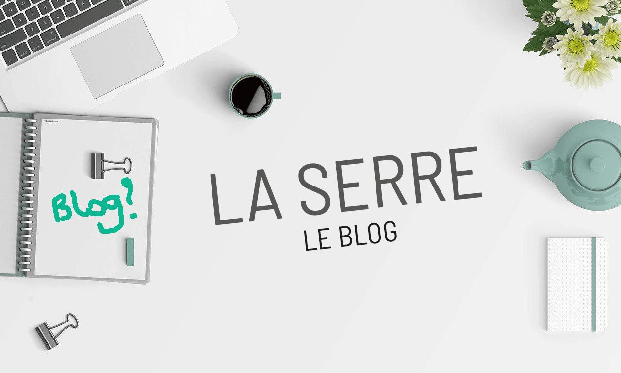 Le blog de La Serre